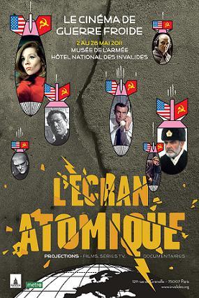 L'écran atomique - le cinéma de la guerre froide